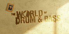 World of Drum and Bass